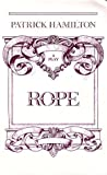 Rope: Play (Drama) (0094508607) by Hamilton, Patrick