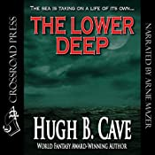 The Lower Deep | [Hugh B. Cave]