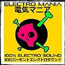 Electro Mania (100% Electro Sound)