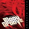 Blood Groove (       UNABRIDGED) by Alex Bledsoe Narrated by Stefan Rudnicki