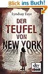 Der Teufel von New York: Roman