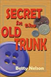 The Secret in the Old Trunk