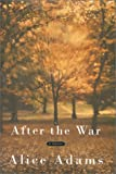 After the War (0375406832) by Adams, Alice