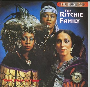 The Ritchie Family - The Best Of The Ritchie Family - Zortam Music