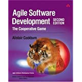 Agile Software Development: The Cooperative Game (2nd Edition) ~ Alistair Cockburn