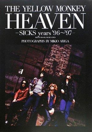 The Yellow Monkey heaven-sicks years '96~'97-