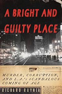 "Cover of ""A Bright and Guilty Place: Murd..."