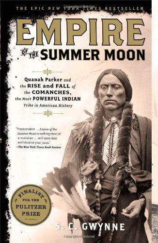Empire of the Summer Moon: Quanah Parker and the Rise and Fall of the Comanches, the Most Powerful Indian Tribe in American History (Southern Company Book compare prices)