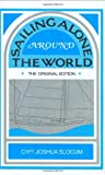 Sailing Alone Around the World and Voyage of the Liberdade (0911378200) by Slocum, Joshua