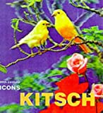 img - for Kitsch (20th Century Icons) by Wayne Hemingway (1999-12-02) book / textbook / text book