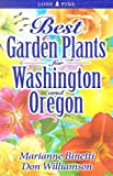 Best Garden Plants for Washington and Oregon