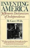 Inventing America: Jefferson's Declaration of Independence (0394727355) by Wills, Garry