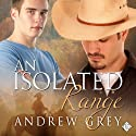 An Isolated Range: Stories from the Range, Book 5 (       UNABRIDGED) by Andrew Grey Narrated by Andrew McFerrin