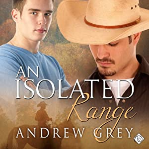 An Isolated Range: Stories from the Range, Book 5 | [Andrew Grey]