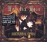 Moi Dix Mois Nocturnal Opera