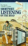 img - for Shortwave Listening on the Road: The World Traveler's Guide book / textbook / text book