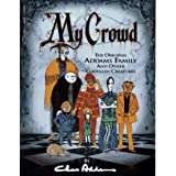 My Crowd ~ Charles Addams