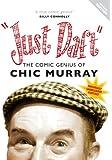 Just Daft: The Comic Genius of Chic Murray [DVD]