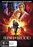 Flesh + Blood (1985) ( Flesh & Blood (Flesh and Blood) ) ( Los señores del acero (The Rose and the Sword) )