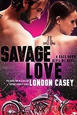 SAVAGE LOVE (A Back Down Devil MC Romance Novel)