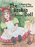 The Broken Doll: A Musical Play for Christmas