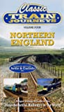 Classic Train Journeys - Vol. 4 - Northern England [2003] [DVD]