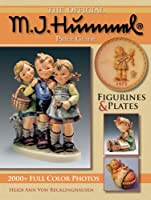 Offical M.I. Hummell Price Guide: Figurines & Plates (Hummel Figurines and Plates) by Krause Publications