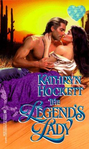 The Legend's Lady, Kathryn Hockett