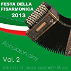 Festa della Fisarmonica 2013: Accordion Day, Vol. 2 (The Best of Italian Accordion Music)