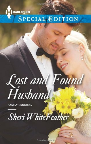 Image of Lost and Found Husband (Harlequin Special Edition\Family Renewal)
