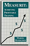 img - for Measurit: Achieving Profitable Training book / textbook / text book