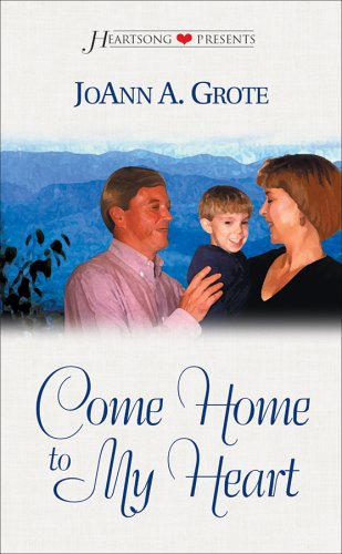 Image for Come Home to My Heart Appalachia, Book 4
