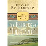The Princes of Ireland: The Dublin Sagaby Edward Rutherfurd