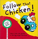 img - for Follow That Chicken!: A Fun Flap Book! book / textbook / text book