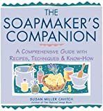 img - for The Soapmaker's Companion: A Comprehensive Guide with Recipes, Techniques & Know-How (Natural Body Series - The Natural Way to Enhance Your Life) [Paperback] [1997] 1ST Ed. Susan Miller Cavitch book / textbook / text book