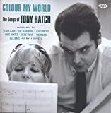 Colour My World ~ The Songs Of Tony Hatch