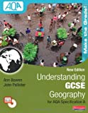 Understanding GCSE Geography for AQA A: Student Book