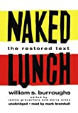William S. Burroughs Naked Lunch: The Restored Text