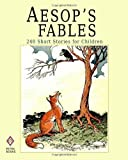 img - for Aesop's Fables: 240 Short Stories for Children - Illustrated book / textbook / text book