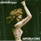 "Supernature (Hybrid Sacd+Dvd)von ""Goldfrapp"""