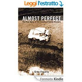 Almost Perfect: The True Story of the Crawford Family Murders (English Edition)