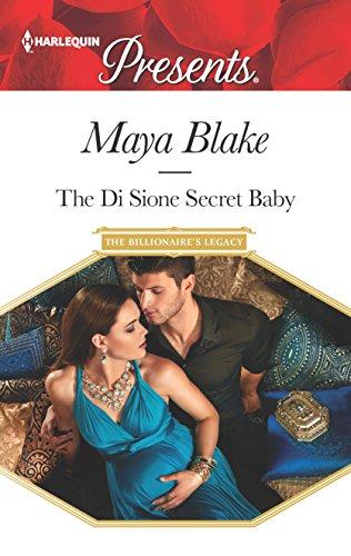 The Di Sione Secret Baby (The Billionaire's Legacy)
