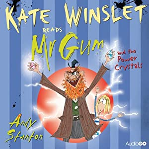 Mr Gum and the Power Crystals: Mr Gum, Book 4 | [Andy Stanton]
