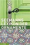 Das gro�e Lexikon der Ornamente: Herk...