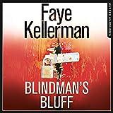Blindman's Bluff: Peter Decker and Rina Lazarus Series, Book 18