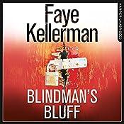 Blindman's Bluff: Peter Decker and Rina Lazarus Series, Book 18 | Faye Kellerman
