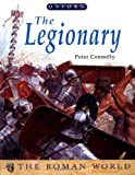 The Legionary (Roman World) (0199104255) by Connolly, Peter