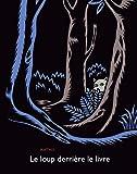"""Afficher """"Le Loup derrière le livre"""""""