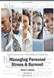 img - for Managing Personal Stress & Burnout: Pinpoint Customer Service Skill Development Training Series book / textbook / text book