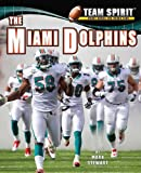 The Miami Dolphins (Team Spirit)